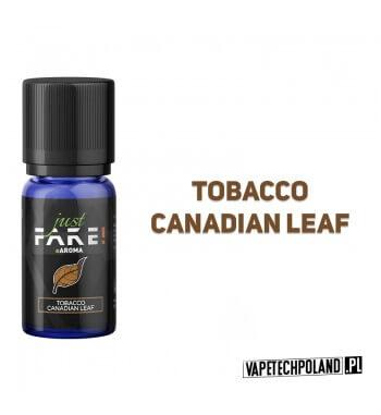 Aromat Just FAKE - TOBACCO CANADIAN LEAF 10ml Aromat o smaku tobacco Canadian Leaf.  Sugerowane dozowanie: 7-15% Pojemność: 10